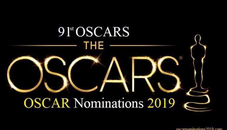 Premios Óscar 2019: Conoce a Todos los Nominados.